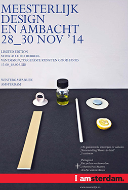 Meesterlijk, Design & Crafts fair, Amsterdam, 28 - 30 November 2014