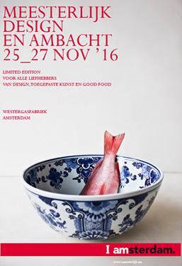 Meesterlijk, Design & Crafts fair, Amsterdam, 25 – 27 November 2016